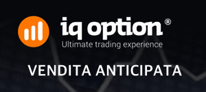 iq option vendita anticipata